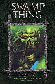 Swamp Thing - Bažináč 3 - Prokletí