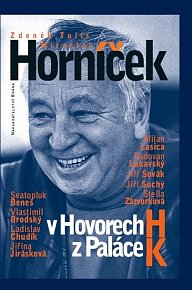 Miroslav Horníček v Hovorech H z Paláce K