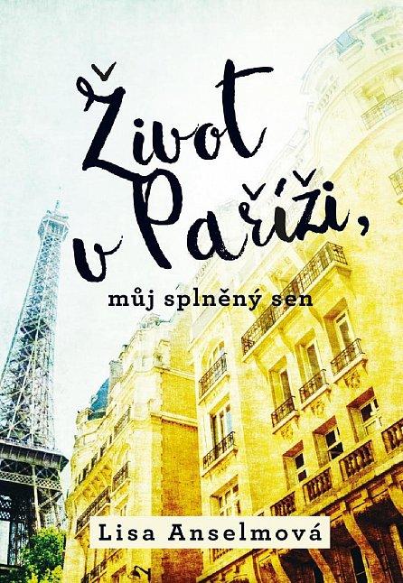 Náhled Život v Paříži, můj splněný sen