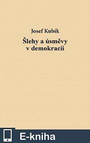 Šlehy a úsměvy v demokracii (E-KNIHA)