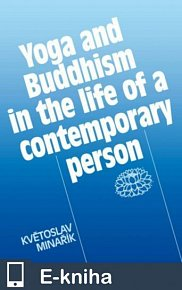 Yoga and Buddhism in the life of a contemporary person (E-KNIHA)