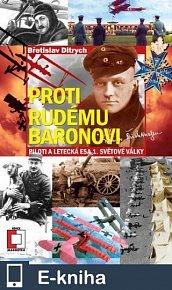 Proti Rudému baronovi-Piloti a letecká esa 1. světové války (E-KNIHA)