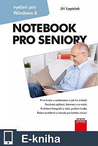 Notebook pro seniory: Vydání pro Windows 8 (E-KNIHA)