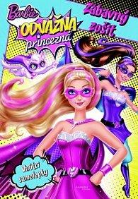 Barbie Odvážna princezná Zábavný zošit