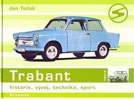 Trabant - historie, vývoj, technika, sport