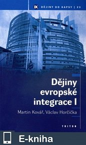 Dějiny evropské integrace I (E-KNIHA)