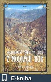Podivuhodné příběhy a písně z Modrých hor (E-KNIHA)