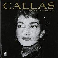 Callas: La Divina / La Musica (+ CD)