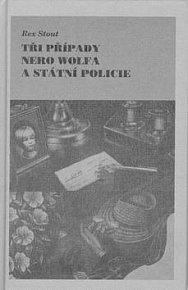 Tři případy Nero Wolfa a stát.