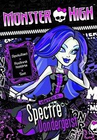 Monster High Všetko o Spectre Vondergeist