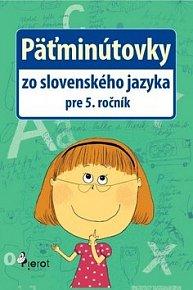 Päťminútovky zo slovenského jazyka pre 5. ročník