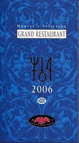 Maurerův výběr Grand Restaurant 2006