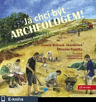 Já chci být archeologem! (E-KNIHA)