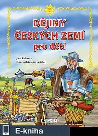 Dějiny českých zemí – pro děti (E-KNIHA)