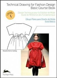 Technical Drawing for Fashion Design Vol 1