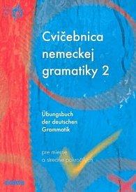 Cvičebnica nemeckej gramatiky 2