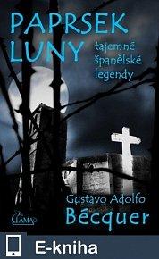 Paprsek luny - tajemné španělské legendy (E-KNIHA)
