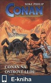 Conan na ostrově ledu (E-KNIHA)