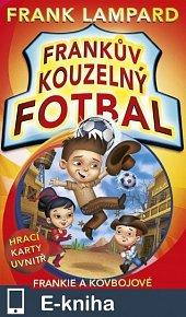 Frankův kouzelný fotbal 3 - Frankie a kovbojové (E-KNIHA)