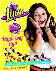 Soy Luna Najdi svůj styl