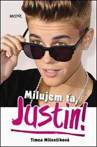 Milujem ťa, Justin!