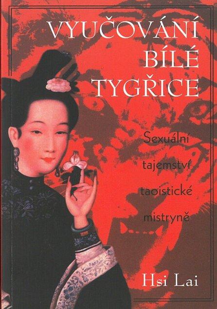 Náhled Vyučování Bílé tygřice - Sexuální tajemství taoistické mistryně