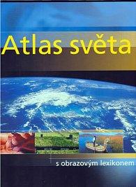 Atlas světa s obrazovým lexikonem