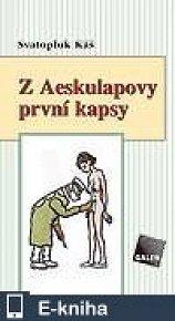 Z Aeskulapovy první kapsy (E-KNIHA)