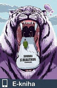 Souboj s realitkou (Neurotická groteska z počátků kapitalismu) (E-KNIHA)