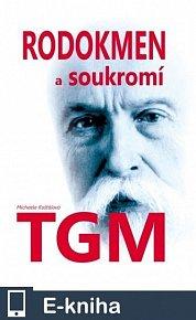 Rodokmen a soukromí TGM (E-KNIHA)