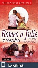 Romeo a Julie z Vysočan (E-KNIHA)