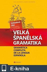 Velká španělská gramatika (E-KNIHA)