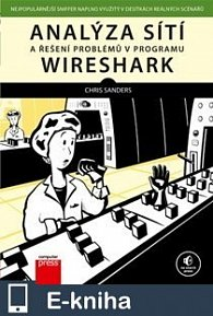 Analýza sítí a řešení problémů v programu Wireshark (E-KNIHA)