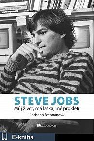 Steve Jobs - můj život, má láska, mé prokletí (E-KNIHA)