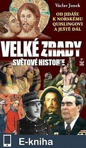 Velké zrady světové historie (E-KNIHA)