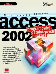 Microsoft Access 2002 Programování databázových aplikací
