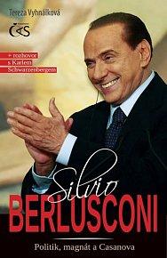 Silvio Berlusconi – Politik, magnát a Casanova