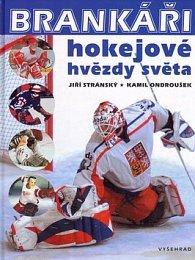 Brankáři, hokejové hvězdy světa