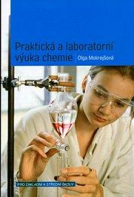 Praktická a laboratorní výuka chemie pro základní a střední školy