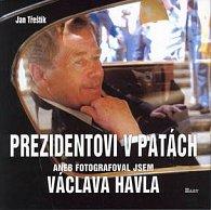 Prezidentovi v patách aneb fotografoval jsem Václava Havla
