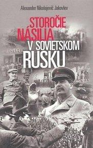 Storočie násilia v sovietskom Rusku