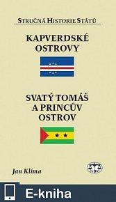 Kapverdské ostrovy, Svatý Tomáš a Princův ostrov - Stručná historie států (E-KNIHA)