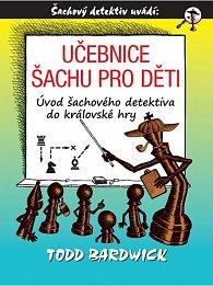 Učebnice šachu pro děti - Úvod šachového detektiva do královské hry