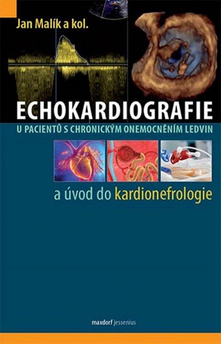 Náhled Echokardiografie u pacientů s chronickým onemocněním ledvin a úvod do kardionefrologie