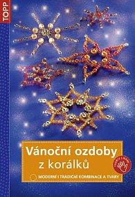 Vánoční ozdoby z korálků - TOPP - 2. vyd