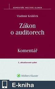 Zákon o auditorech. Komentář. 2., aktualizované vydání (E-KNIHA)