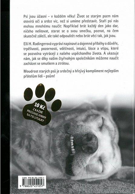 Náhled Moudrost starých psů - Největší moudrost šedivých čenichů? Být v pohodě a poznat, na čem opravdu záleží.