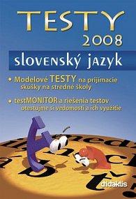 TESTY 2008 Slovenský jazyk