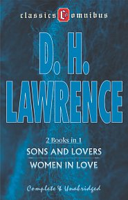 Sons and Lovers & Women in Love (2 Books in 1)
