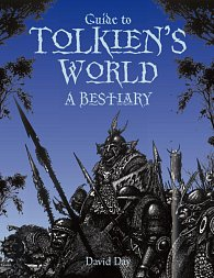 Guide to Tolkien's World - A Bestiary